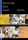Writing for Real: A Handbook for Writing in Community Service by Ardel Thomas, Carolyn Ross (Paperback, 2002)