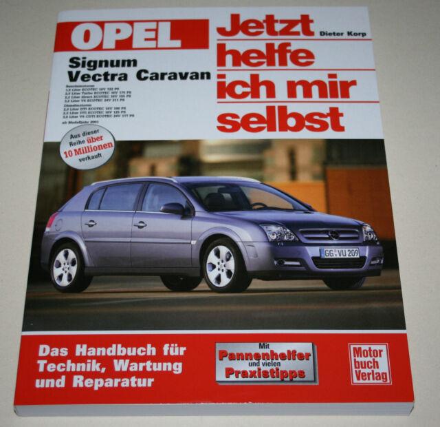 Repair Manual Opel Signum Vectra C Caravan From Year border=