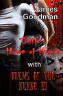Tuttle's House of Horror with Drums of the Nunne'hi: Two Tales of Terror in One by James Goodman (Paperback / softback, 2009)