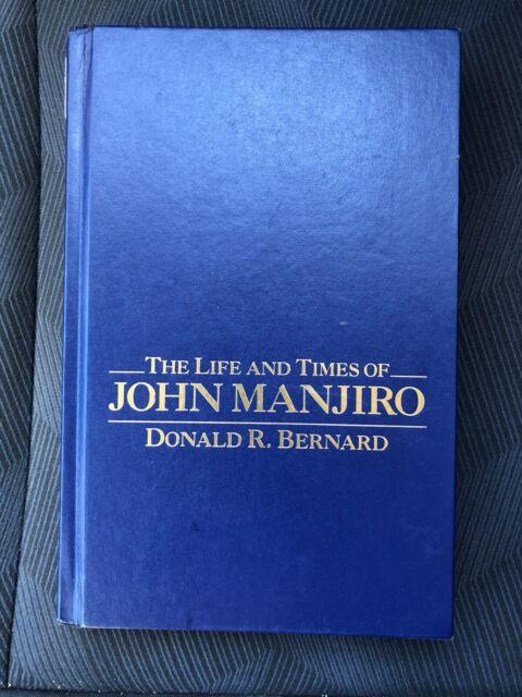 The Life and Times of John Manjiro, Bernard, Donald R., Good Book