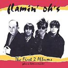 The First Two Albums + Bonus Track * by Flamin' Oh's (CD, Apr-2004, The Flamin' Oh's)