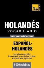 Vocabulario Español-Holandés - 5000 Palabras Más Usadas by Andrey Taranov...