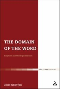 The-Domain-of-the-Word-Scripture-and-Theological-Reason-by-John-Webster