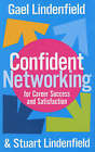 Confident Networking for Career Success and Satisfaction by Stuart Lindenfield, Gael Lindenfield (Paperback, 2005)