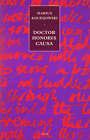 Doctor Honoris Causa by Marius Kociejowski (Paperback, 1993)