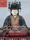 Art and Palace Politics in Early Modern Japan, 1580s-1680s by Elizabeth Lillehoj (Hardback, 2011)