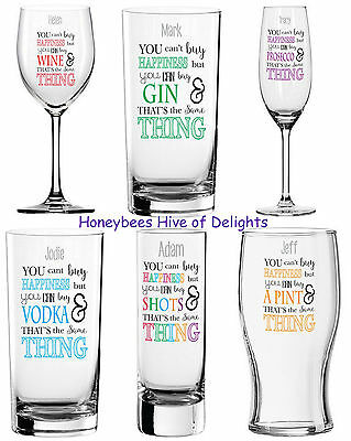 Prosecco Whisky Gin Vodka Wine Pint Shot Glass Can/'t Buy Happiness Personalised