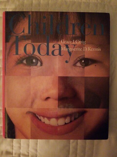 CHILDREN TODAY HARDCOVER TEXTBOOK CRAIG KERMIS TEACHER EDUCATION BOOK