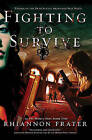 Fighting to Survive by Rhiannon Frater (Paperback / softback)