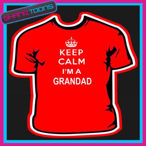 KEEP CALM I/'M A GRANDAD MENS ADULTS SIZES GIFT TSHIRT