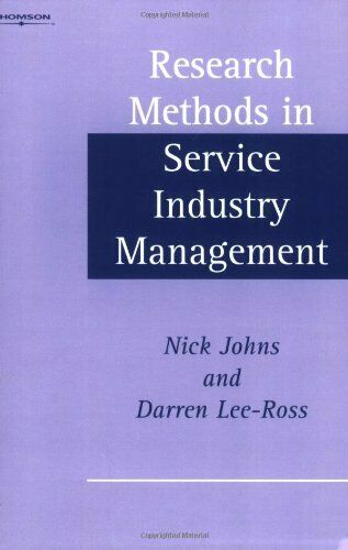 Research Methods in Service Industry Management by Lee-Ross, Darren Paperback