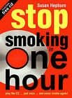Stop Smoking In One Hour by Susan Hepburn (CD-Audio, 2000)