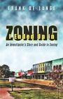 I Ended up in Zoning 9781424176052 by Frank De Lange Paperback