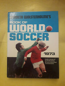 Kenneth-Wolstenholme-039-s-Book-of-World-Soccer-1973
