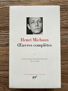 LA PLÉIADE    HENRI MICHAUX   ŒUVRES COMPLÈTES     VOLUME 1