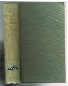 Field-Book-of-American-Wild-Flowers-by-Norman-Taylor-1955-Rare-Book