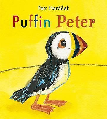 Horacek, Petr, Puffin Peter, Very Good Book