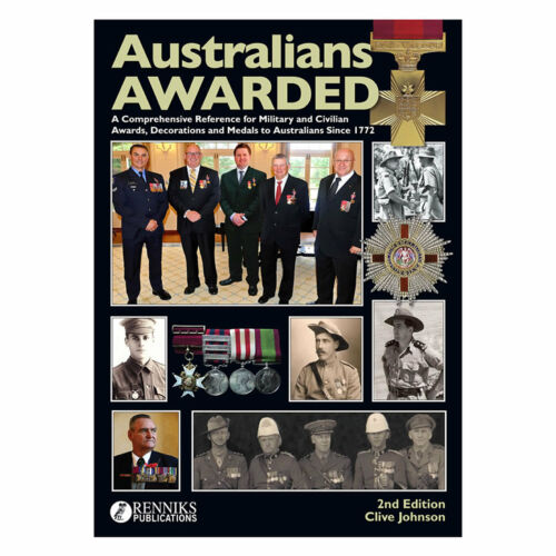 Renniks Australians Awarded 2nd Edition Hard Cover Book Awards Honours Medals