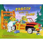 Froggy Goes to Camp by Jonathan London (Hardback, 2010)