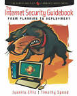 The Internet Security Guidebook: From Planning to Deployment by Juanita Ellis, Tim Speed (Paperback, 2001)