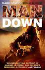 Man Down by Marine Mark Ormrod (Hardback, 2009)