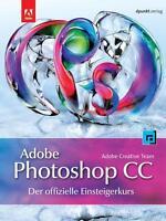Adobe Photoshop CC - der offizielle Einsteigerkurs (2013, Taschenbuch) - OVP
