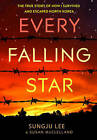 Every Falling Star: The True Story of How I Survived and Escaped North Korea by Sungju Lee (Hardback, 2016)