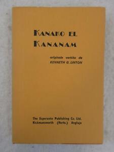 Kenneth Linton KANAKO EL KANANAM Aventuroj en la Gangalo de Novgvineo ESPERANTO