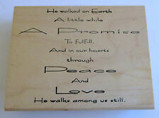 "He Walked On Earth Rubber Stamp Large 5.25"" Peace Love Promise Walks Among Us"