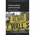 Anthropology and Economy by Stephen Gudeman (Paperback, 2016)