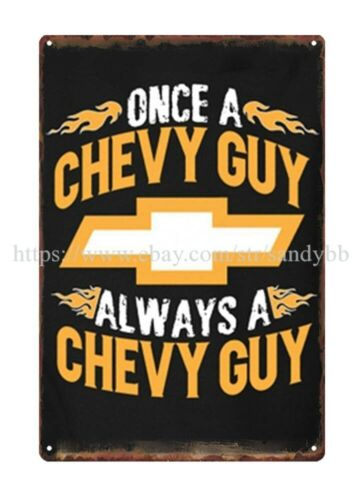 Once a chevy guy always a chevy guy metal tin sign wall decor US Seller