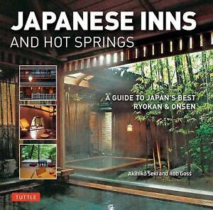 Japanese Inns and Hot Springs : A Guide to JapanAEs Best Ryokan and on south africa home design, vietnam home design, cambodia home design, england home design, japan room ideas, australia home design, cyprus home design, fiji home design, novogratz home design, haiti home design, golden ratio home design, laos home design, belize home design, austria home design, japan decoration ideas, bahama home design, kitchen design, turkey home design, iraq home design, cuba home design,