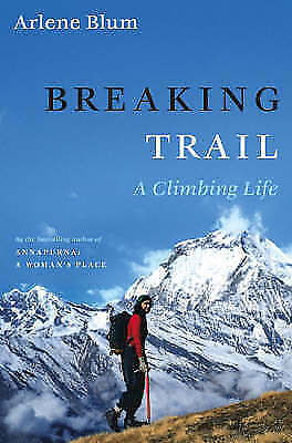 1 of 1 - Breaking Trail: A Climbing Life (Lisa Drew Books)-ExLibrary