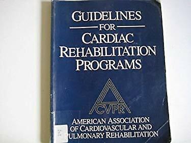 Guidelines for Cardiac Rehabilitation Programs Paperback