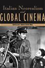 Italian Neorealism and Global Cinema by Wayne State University Press (CD-ROM, 2007)