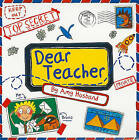Dear Teacher by Amy Husband (Paperback, 2010)