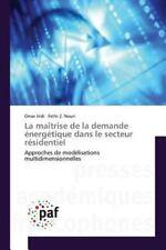 La Maitrise de la Demande Energetique Dans le Secteur Residentiel by Jridi...