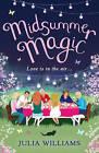 Midsummer Magic by Julia Williams (Paperback, 2013)