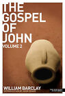 The Gospel of John: v. 2 by William Barclay (Paperback, 2009)
