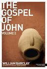 The Gospel of John: v. 2 by William Barclay (Paperback, 2009)