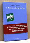 IL SESSANTOTTO AL FUTURO - M.Capanna [Garzanti, febbraio 2008, 1° ediz.]