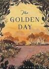 The Golden Day by Ursula Dubosarsky (Hardback, 2013)
