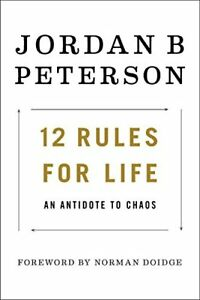 12 Rules for Life: An Antidote to Chaos 9780345816023