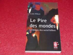 BIBLIOTHEQUE-H-amp-P-J-OSWALD-COLIN-WILSON-LE-TEMPS-DES-SERIAL-KILLERS-2002
