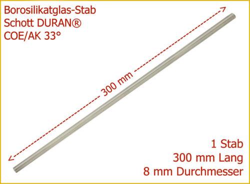 1 St 2,75€//St Borosilikat Klarglas-Stab SCHOTT DURAN® AK33° 8x300mm