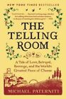 The Telling Room: A Tale of Love, Betrayal, Revenge, and the World's Greatest Piece of Cheese by Michael Paterniti (Paperback / softback, 2014)