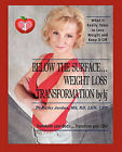 Below the Surface ... Weight Loss Transformation by KJ by Kathy Jordan (Paperback / softback, 2010)