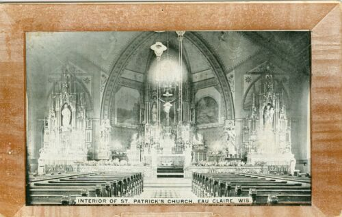 Eau Claire WI The Interior of St Patrick's Church 1910