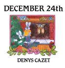 December 24th by Denys Cazet (Paperback / softback, 2016)