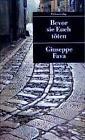 Bevor sie Euch töten von Giuseppe Fava (1994, Taschenbuch)
